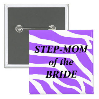 Step Mom Of The Bride Buttons