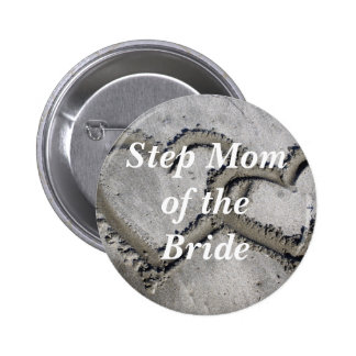 Step Mom Of The Bride Pinback Buttons