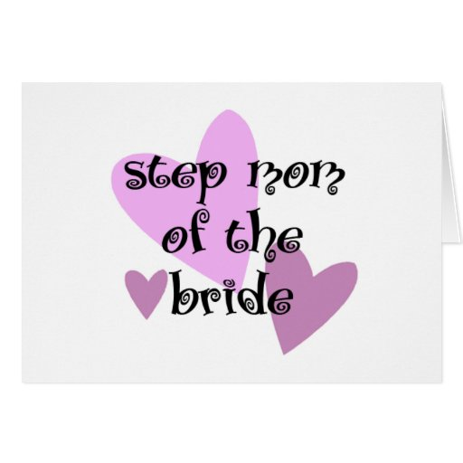 Step Mom of the Bride Cards