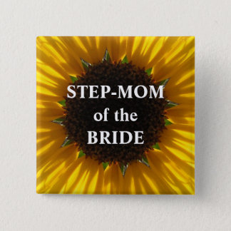 Step Mom Of The Bride Sunflower Button