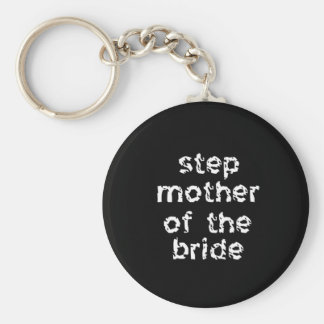 Step Mother of the Bride Basic Round Button Keychain