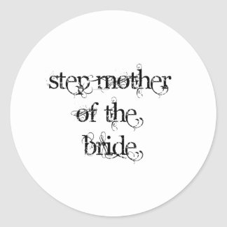 Step Mother of the Bride Sticker