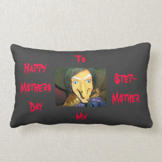 Step Mother, Witch, Mothers Day Humor Pillow