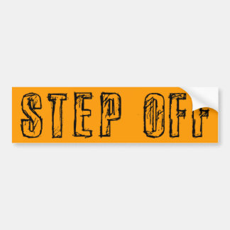 Step Off Bumper Sticker