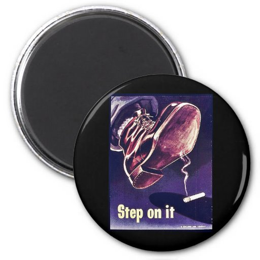 Step On It 2 Inch Round Magnet