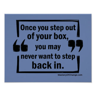 Step out of your box poster