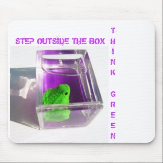 STEP OUTSIDE THE BOX THINKGREEN MOUSE PADS