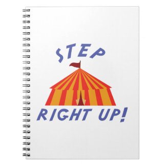 Step Right Up Notebook