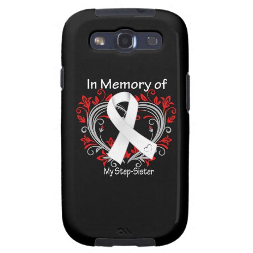 Step-Sister - In Memory Lung Cancer Heart Samsung Galaxy SIII Covers