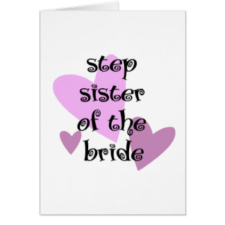 Step Sister of the Bride Card