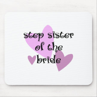Step Sister of the Bride Mouse Pad