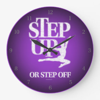 Step Up Or Step Off (Dance) Large Clock