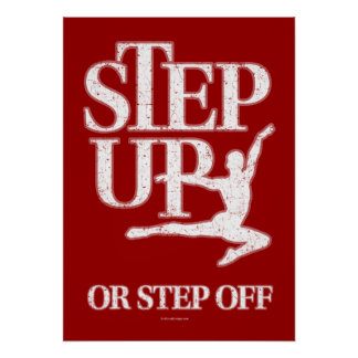 Step Up Or Step Off (Dance) Poster