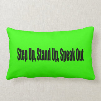 Step Up Stand Up Speak Out Pillow