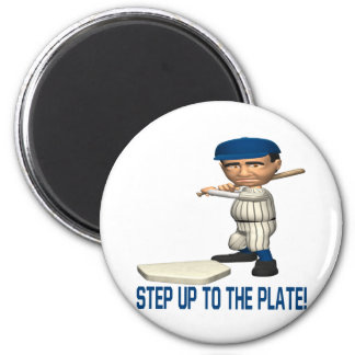 Step Up To The Plate 2 Inch Round Magnet