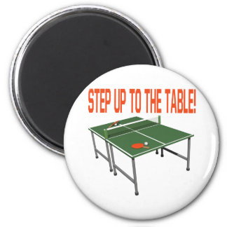 Step Up To The Table 2 Inch Round Magnet