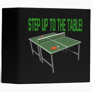 Step Up To The Table 3 Ring Binder
