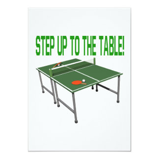 Step Up To The Table Card
