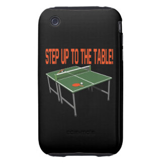Step Up To The Table Tough iPhone 3 Case