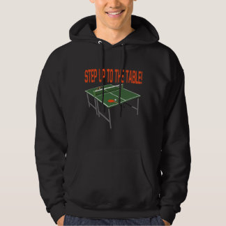 Step Up To The Table Hoodie