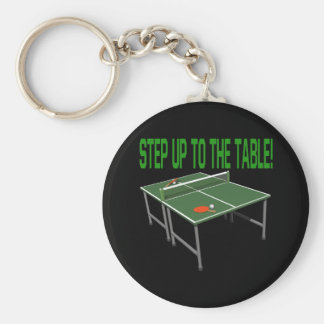 Step Up To The Table Keychain
