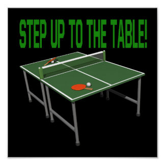 Step Up To The Table Poster