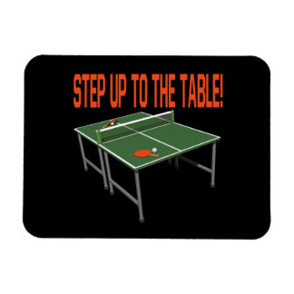 Step Up To The Table Magnets