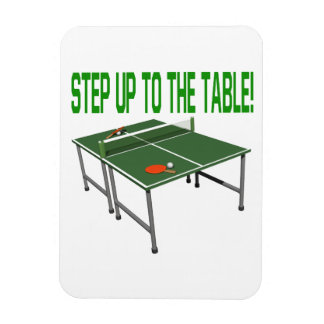 Step Up To The Table Vinyl Magnet