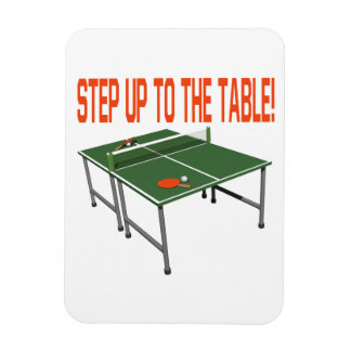 Step Up To The Table Rectangular Photo Magnet
