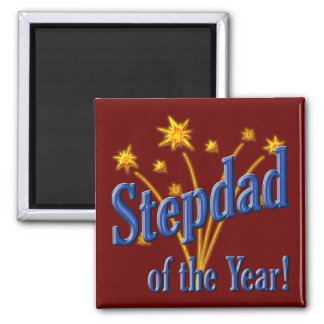 Stepdad of the Year! 2 Inch Square Magnet