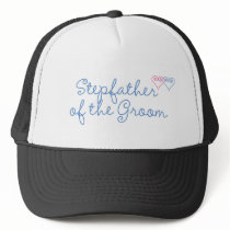 Stepfather of the Groom Trucker Hat