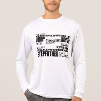 Stepfathers & Stepdads Birthdays Parties Qualities T-Shirt