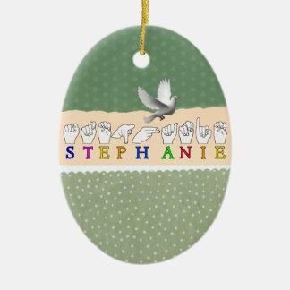 STEPHANIE ASL FINGERSPELLED NAME FEMALE SIGN CERAMIC ORNAMENT