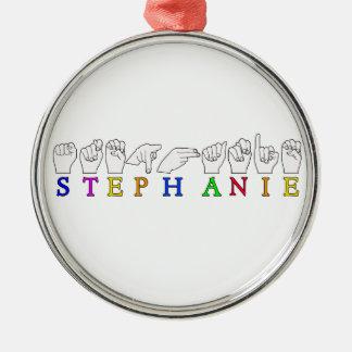 STEPHANIE ASL FINGERSPELLED NAME FEMALE SIGN METAL ORNAMENT