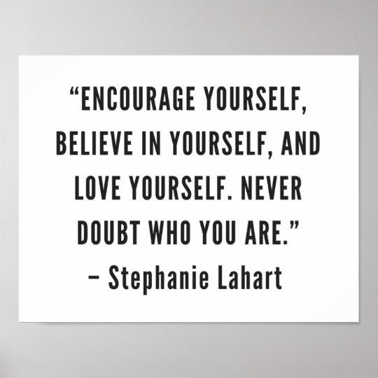 Stephanie Lahart Inspirational Quotes Poster Zazzlecom