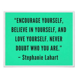 Stephanie Lahart Motivational Quotes Poster