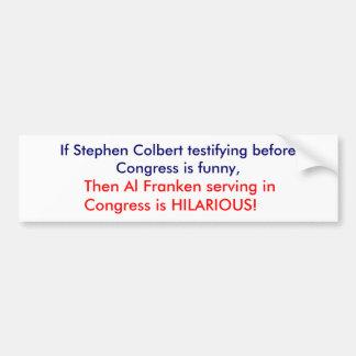 Stephen Colbert contra el Al Franken Pegatina Para Auto