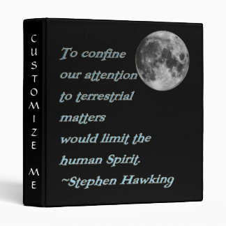 Stephen Hawking Quote*  Binder