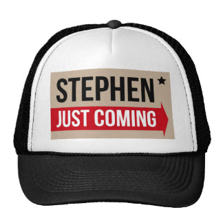 Stephen! Justing Coming Authentic Trucker Hat
