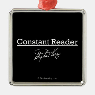Stephen King, Constant Reader Metal Ornament