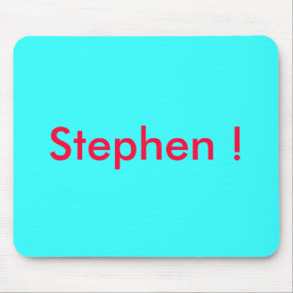 ¡Stephen! Mouse Pad