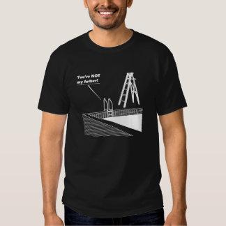 ¡Stepladder - usted no es mi padre! Camiseta Playera