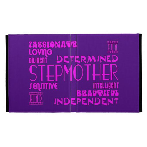 Stepmothers Stepmoms Birthday Parties : Qualities iPad Folio Covers