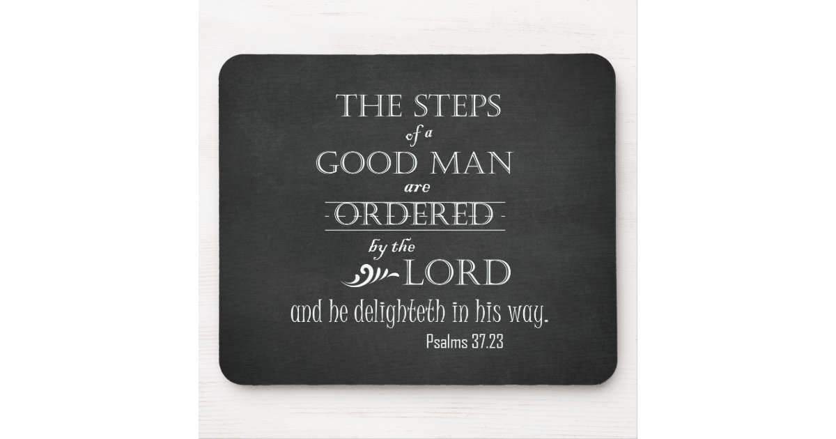 Steps Of A Good Man Bible Verse Typography Mouse Pad ...