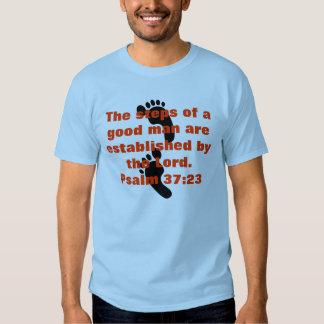 Steps of a good man t-shirt