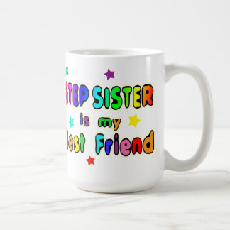 Stepsister Best Friend Coffee Mug