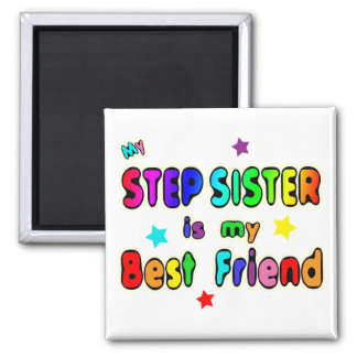 Stepsister Best Friend Magnet