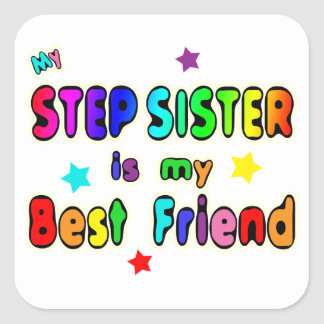 Stepsister Best Friend Square Sticker