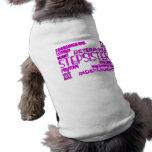 Stepsisters Birthday Parties Christmas : Qualities Pet Shirt