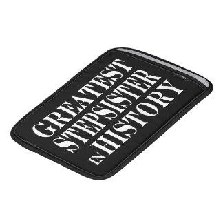 Stepsisters : Greatest Stepsister in History iPad Sleeve